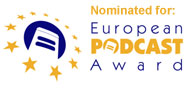 Nominated for the European Podcast Awards